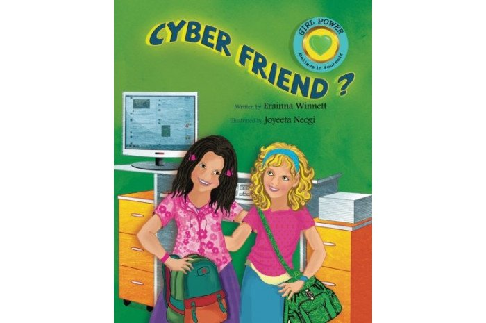 Cyber Friend?: A Book About Cyberbullying