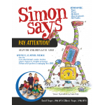 Simon Says Pay Attention: Help for Children with ADHD