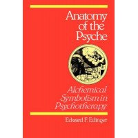 Anatomy of the Psyche: Alchemical Symbolism in Psychotherapy