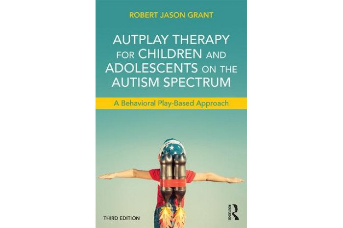 AutPlay Therapy for Children and Adolescents on the Autism Spectrum: A Behavioral Play-Based Approach