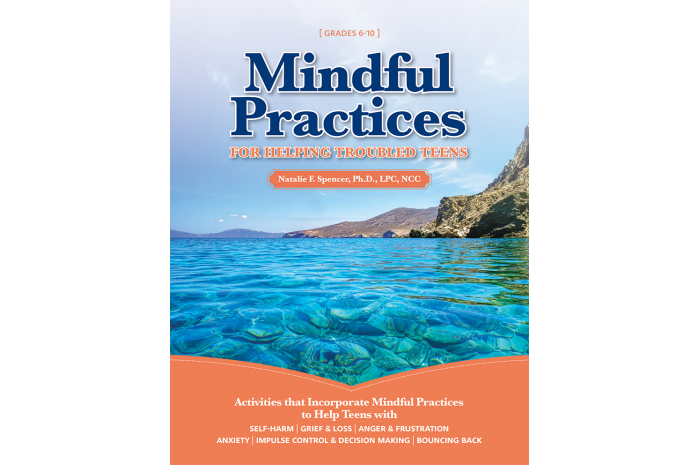 Mindful Practices for Helping Troubled Teens