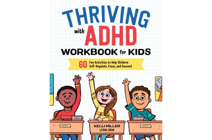 Thriving With ADHD Workbook for Kids: 60 Fun Activities