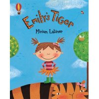 Emily's Tiger: A Book about Frustration and Managing Anger