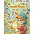 Kids With Character: Activity and Skit Book