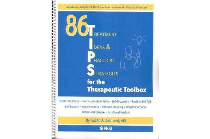 86 Treatment Ideas & Practical Strategies for the Therapeutic Toolbox