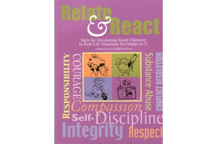 Relate & React: Skits for Developing Good Character