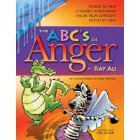 The ABC's of Anger: Stories and Activities to Help Children Understand Anger