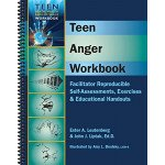 Teen Anger Workbook: Facilitator Reproducible Self-Assessments, Exercises & Educational Handouts