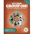 Get Your Group On! Multi-topic Small Group Counseling Guides Volume 1