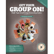Get Your Group On! Multi-topic Small Group Counseling Guides Volume 2