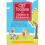 CBT Toolbox for Children and Adolescents: Over 220 Worksheets & Exercises