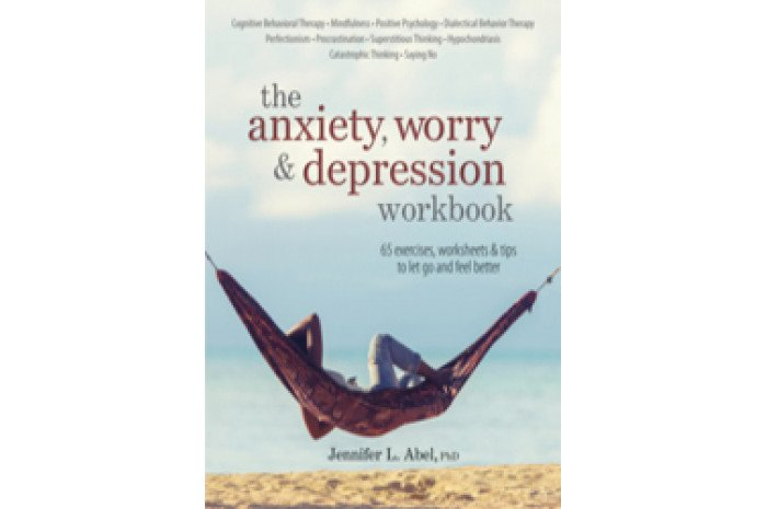 The Anxiety, Worry & Depression Workbook: 65 Exercises, Worksheets & Tips to Improve Mood and Feel Better