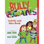 Activity and Idea Book for Bully B.E.A.N.S.