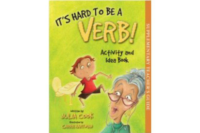 Activity and Idea Book for It's Hard To Be a Verb