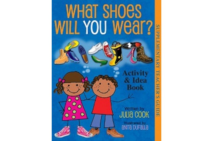 Activity and Idea Book for What Shoes Will You Wear