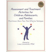 Assessment and Treatment Activities for Children, Adolescents, and Families
