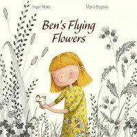 Ben's Flying Flowers - A Child's Book About Sibling Death