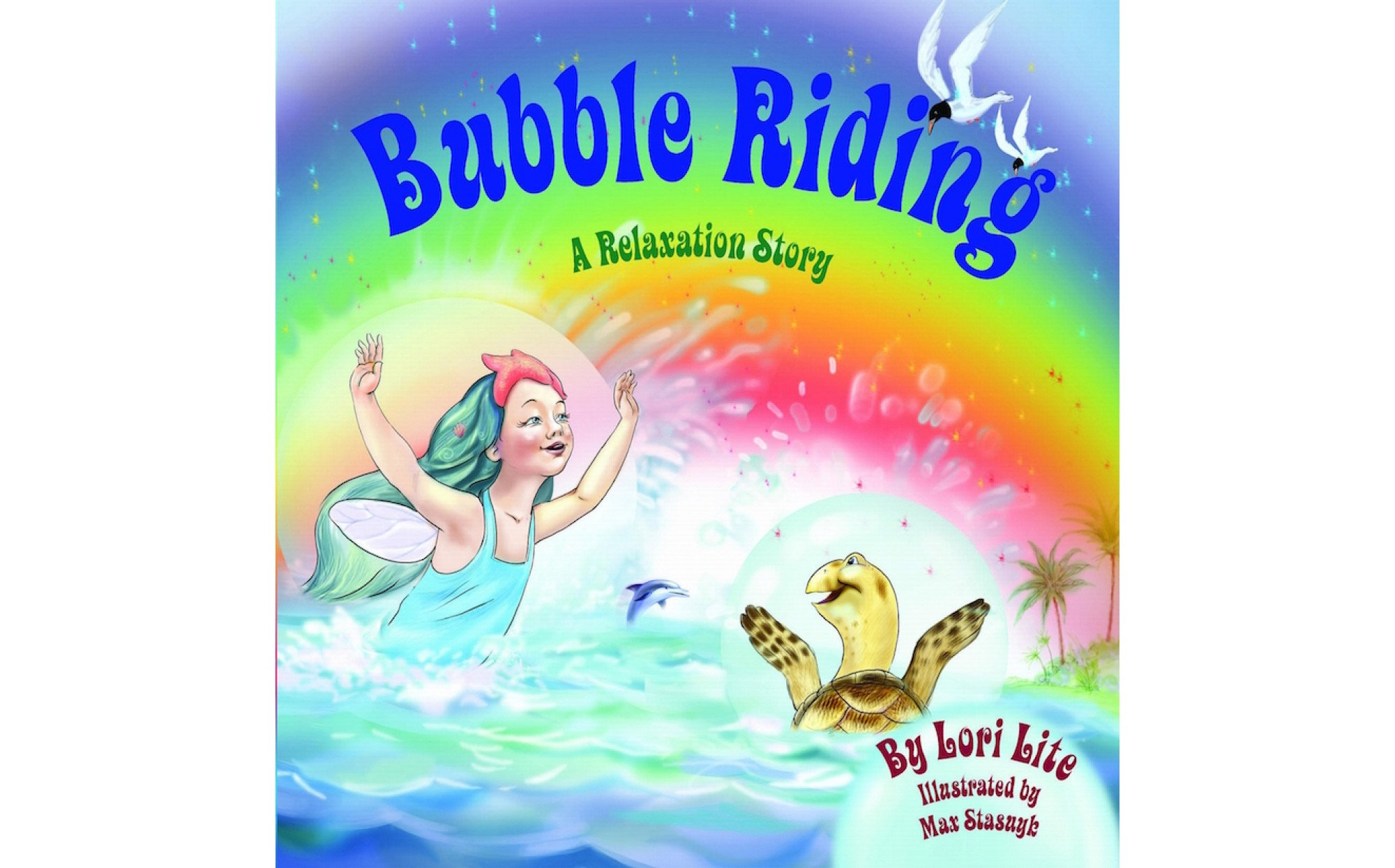 Bubble Riding A Relaxation Story