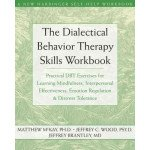 Dialectical Behavior Therapy Workbook: Practical DBT Exercises