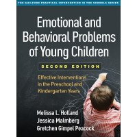 Emotional and Behavioral Problems of Young Children: Interventions in the Preschool and Kindergarten Years