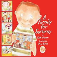 A Family for Sammy: A Story for Children about Foster Care