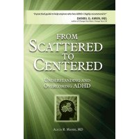 From Scattered to Centered: Understanding and Transforming the ADHD Brain