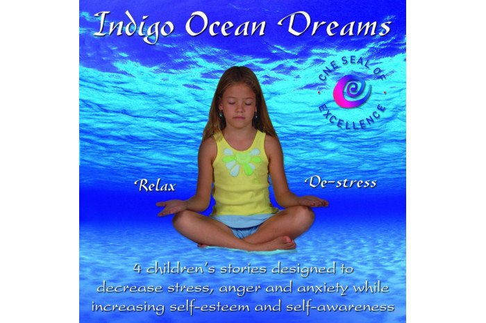 Indigo Ocean Dreams: 4 Children's Stories Designed to Decrease Stress, Anger and Anxiety CD