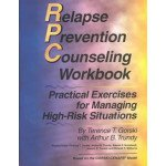 Relapse Prevention Counseling Workbook: Managing High-Risk Situations