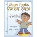 Sam Feels Better Now: Trauma Workbook