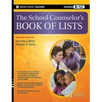 The School Counselor's Book of Lists (K-12)
