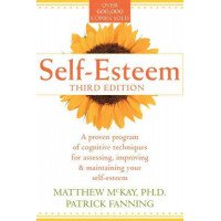 Self-Esteem: A Proven Program of Cognitive Techniques