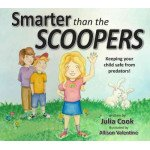 Smarter Than The Scoopers: Keeping Safe From Predators