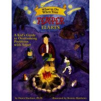 What to Do When Your Temper Flares: A Kid's Guide to Overcoming Anger