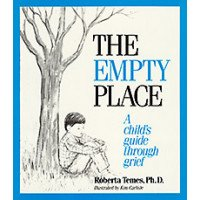 The Empty Place: A Child's Guide Through Grief