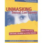 Unmasking Sexual Con Games: Leaders Guide