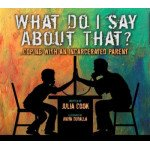 What Do I Say About That?: Coping With an Incarcerated Parent