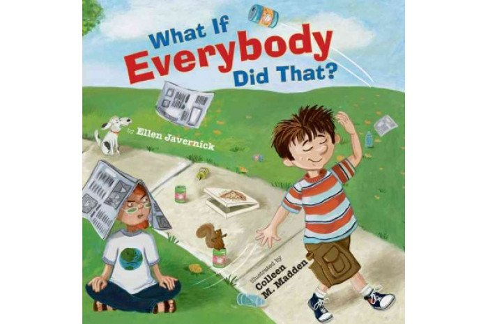 What If Everybody Did That? (hardcover)
