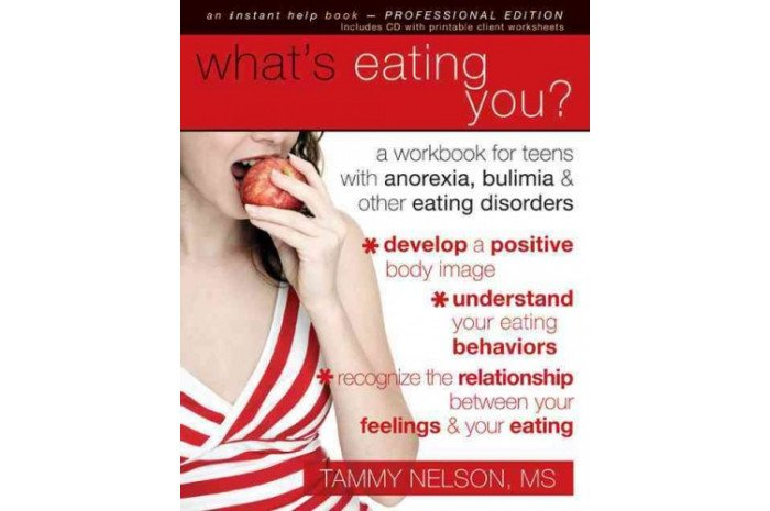 What's Eating You?: A Workbook for Teens With With Eating Disorders (with CD)