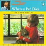 Mister Rogers: When a Pet Dies