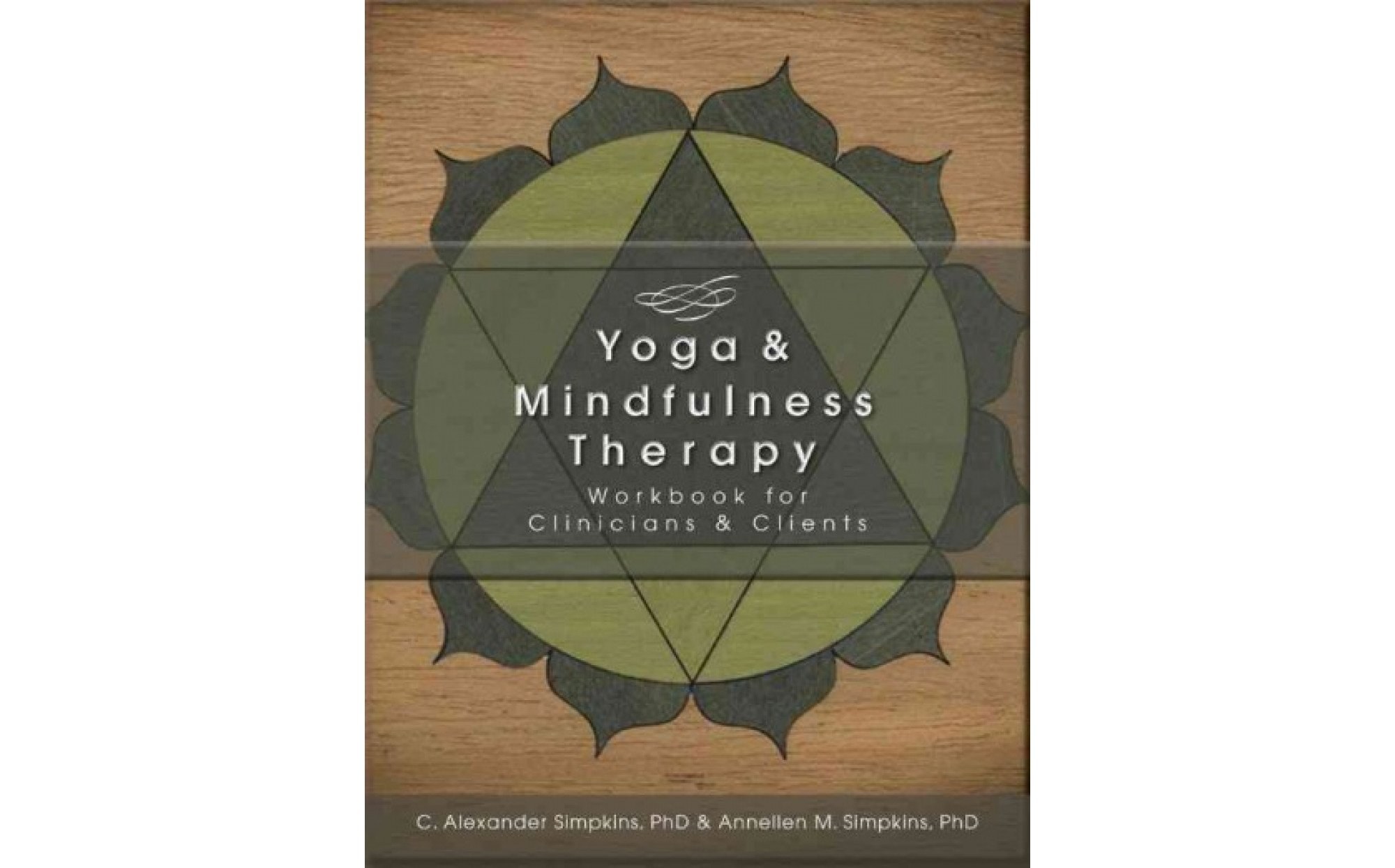 Yoga & Mindfulness Therapy: Workbook for Clinicians & Clients