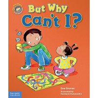 But Why Can't I? A Book About Rules