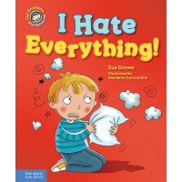I Hate Everything! A book about feeling angry