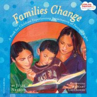 Families Change: For Children Experiencing Termination of Parental Rights