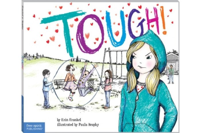 Tough: A Story About How to Stop Bullying