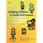 Helping Children to Build Self-Esteem: A Photocopiable Activities Book
