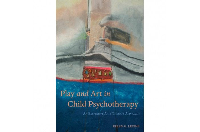 Play and Art in Child Psychotherapy: An Expressive Arts Therapy Approach