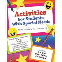 Activities For Students With Special Needs: A Social Skills Curriculum (Grades 3-5)