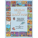 Getting to Know You: Social Skills Curriculum for Grades 1-3