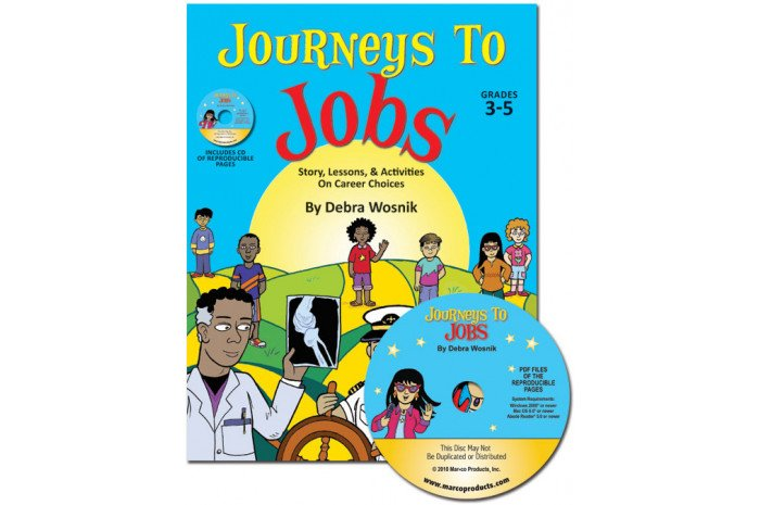 Journeys to Jobs: Story, Lessons, & Activities on Career Choices (Grades 3-5)