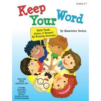 Keep Your Word: Build Trust, Honor, & Respect by Keeping Promises (with CD)
